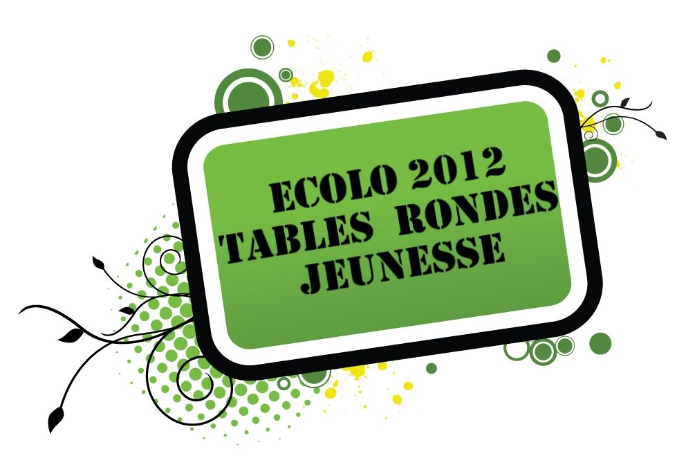 Table ronde Ecolo 2012 : la jeunesse en Brabant wallon